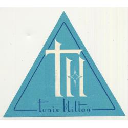 Tunis Hilton / Tunisia - Tunisie - Tunesien (Vintage Luggage Label)