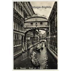 Venice / Italy: Sighs Bridge - Ponte Dei Sospiri (Vintage RPPC)