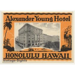 USA: Alexander Young Hotel - Honolulu / Hawaii (Vintage...