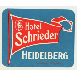 Heidelberg / Germany: Hotel Schrieder (Vintage Luggage Label)