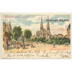 Vienna / Austria: Maximilian Platz / Gruss (Vintage PC Litho...