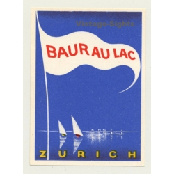 Zürich / Switzerland: Hotel Baur Au Lac (Vintage Luggage Label...