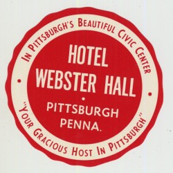 Hotel Webster Hall - Pittsburgh / USA (Vintage Luggage Label)
