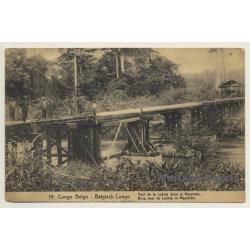 Congo Belge: Pont De La Lukula / Mayumbe (Vintage PC 1919)