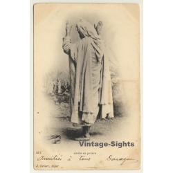 Algeria: Arabe En Prière / Praying Arab (Vintage PC 1903 Ethnic)