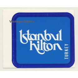 Turkey: Istanbul Hilton (Vintage Self Adhesive Luggage Label /...
