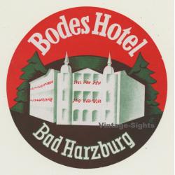 Bad Harzburg / Germany: Bodes Hotel (Vintage Luggage Label)