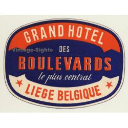 Liége / Belgium: Grand Hotel Des Boulevards (Vintage Luggage...