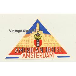 Amsterdam / Netherlands: American Hotel (Vintage Luggage Label)