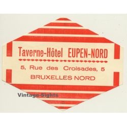 Bruxelles - Brussels / Belgium: Taverne Hotel Eupen-Nord...