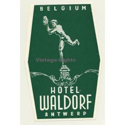 Antwerp - Anvers / Belgium: Hotel Waldorf (Vintage Luggage Label)