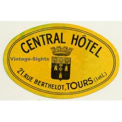 Tours / France: Central Hotel (Vintage Luggage Label)