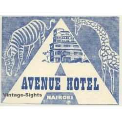 Nairobi / Kenya: Avenue Hotel (Vintage Luggage Label)