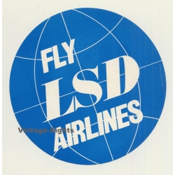 UK: Fly LSD Airlines (Vintage Luggage Label ~ 1960s)