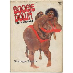 Vintage 1977 Boogie Down Calendar / Risqué - Erotica - Pinup