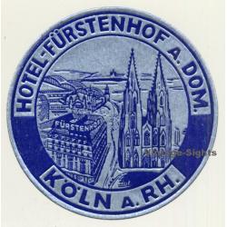 Köln A. Rh. / Germany: Hotel Fürstenhof A. Dom (Vintage...