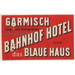 Garmisch / Germany: Bahnhof Hotel & Das Blaue Haus (Vintage...