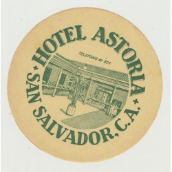 Hotel Astoria - San Salvador, C.A. / El Salvador (Vintage Luggage Label)