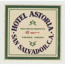 Hotel Astoria - San Salvador, C.A. (Vintage Luggage Label)