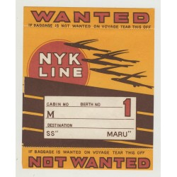 N.Y.K. Shipping Line - Baggage Wanted In Cabin 1st Class (Vintage Luggage Label) MARU