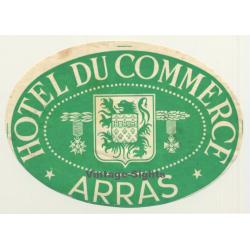 Arras / France: Hotel Du Commerce (Vintage Luggage Label)