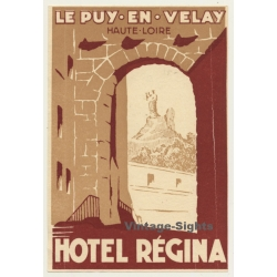 Le Puy-En-Velay / France: Hotel Régina (Vintage Luggage Label)