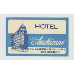 Hotel Sul Americano - Belo Horizonte / Brazil (Vintage Luggage Label)