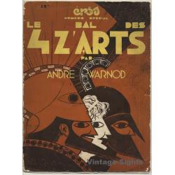 André Warnod: Le Bal Des 4 Z'Arts & 2 Lithos By Paul Labbé...