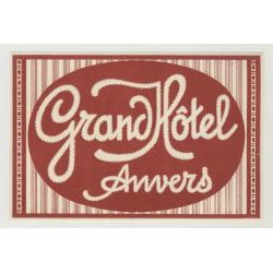 Grand Hotel Anvers - Antwerp / Belgium (Vintage Luggage Label)
