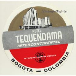 Bogota / Colombia: Hotel Tequendama Intercontinental *2...