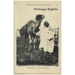 Casablanca: Campagne Du Maroc (1907-1908) / Camel Driver...
