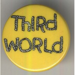 Third World (Vintage Pinback Button Badge)