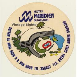 Sharjah / United Arab Emirates: Hotel Meridien (Vintage Self...