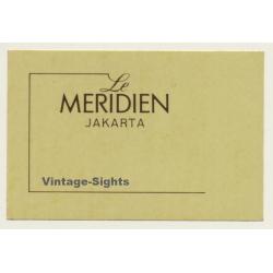 Jakarta / Indonesia: Le Meridien Hotel (Vintage Self Adhesive...