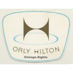 Orly / France: Hilton Hotel (Vintage Self Adhesive Luggage...