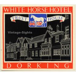 Dorking / UK: White Horse Hotel - Trust House (Vintage Luggage...