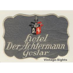 Goslar / Germany: Hotel Der Achtermann (Vintage Luggage Label)