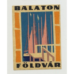 Földvar - Balaton / Hungary (Vintage Luggage Label) Sailing Ships