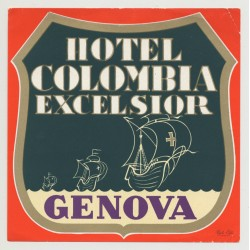 Hotel Colombia Excelsior - Genova / Italy (Vintage Luggage Label)