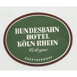 Bundesbahn Hotel Köln-Rhein - Cologne / Germany (Vintage Luggage Label)