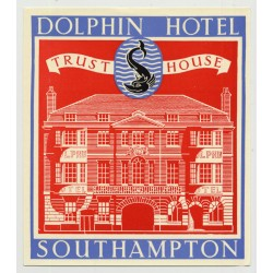 Dolphin Hotel (Trust House) - Southampton / Great Britain (Vintage Luggage Label 1950s)