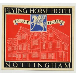 Flying Horse Hotel (Trust House) - Nottingham / Great Britain (Vintage Luggage Label 1950s)