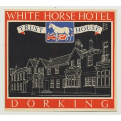 White Horse Hotel (Trust House) - Dorking / Great Britain (Vintage Luggage Label 1950s)