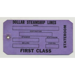 Dollar Steamship Lines - First Class (Vintage Luggage Tag / Label)