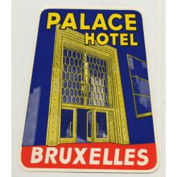 Palace Hotel - Bruxelles / Belgium (Vintage Luggage Label ~ 1950s)