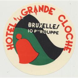 Hotel A La Grande Cloche - Bruxelles / Belgium (Vintage Luggage Label)