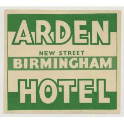 Arden Hotel, New Street - Birmingham / England (Vintage Luggage Label)