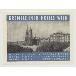 Kremslehner Hotels: Regina / Royal / Graben - Wien / Austria (Vintage Luggae Label)
