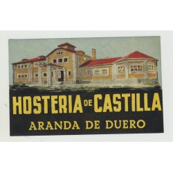 Hosteria De Castilla - Aranda De Duero / Spain (Vintage Luggage Label)