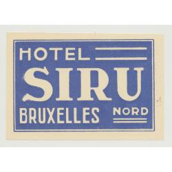 Hotel Siru - Bruxelles Nord / Belgium (Vintage Luggae Label)